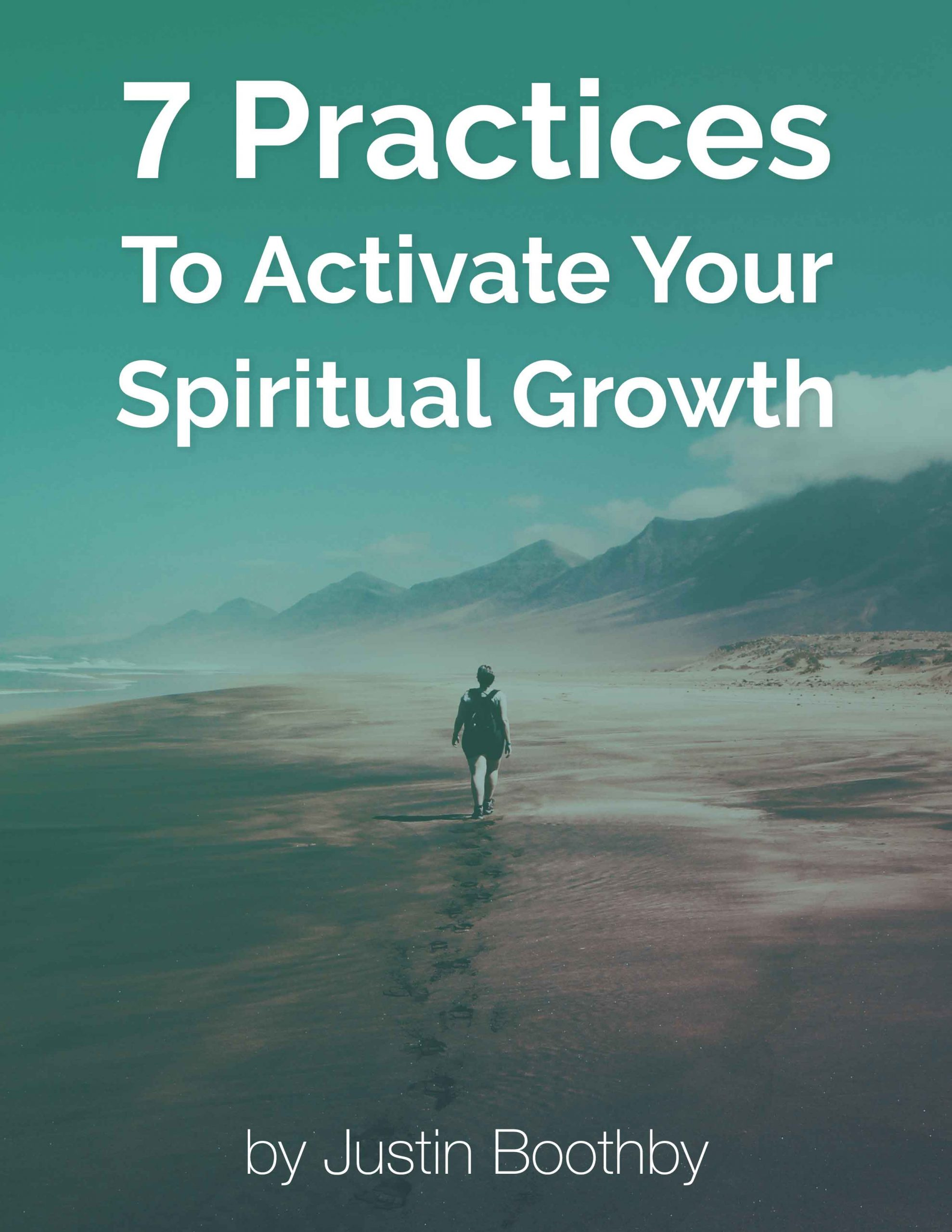 7 practices to activate your spiritual growth