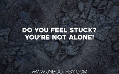 Do You Feel Stuck? You're Not Alone!