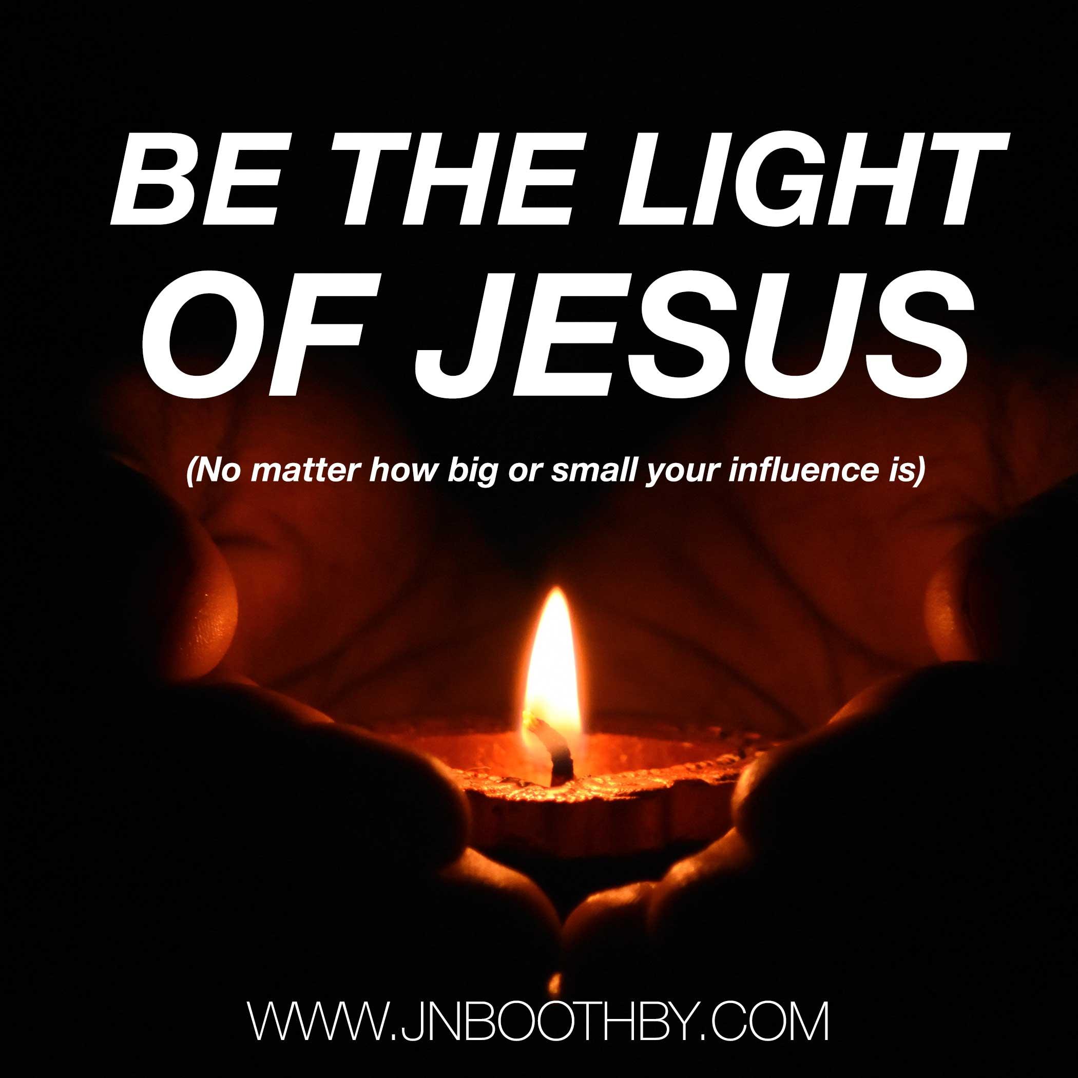 be the light of jesus