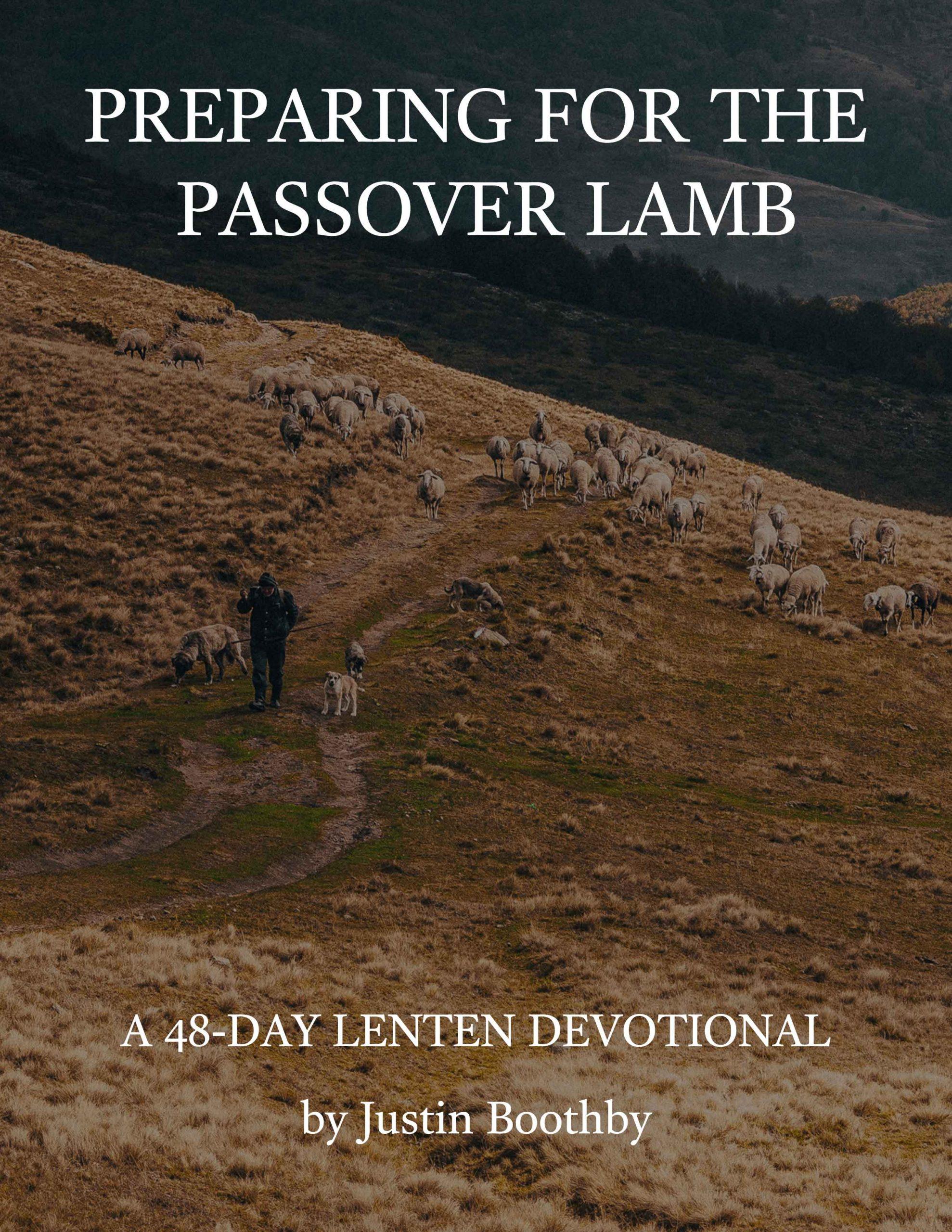 preparing for the passover lamb